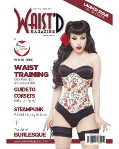Waist'D Magazine Issue 1 - Read Online